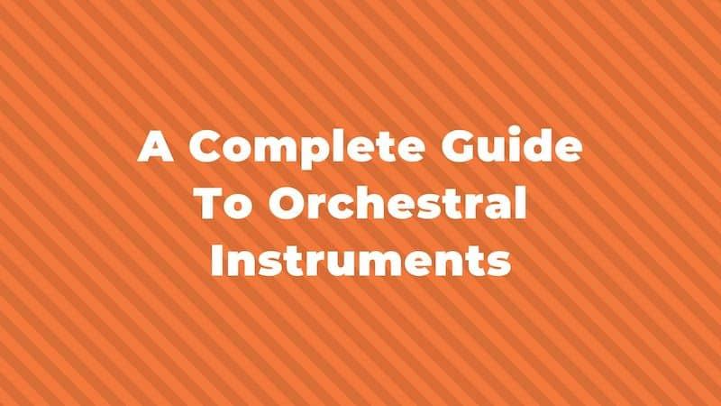 Quels sont les instruments d'un orchestre symphonique?